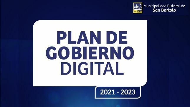 La Municipalidad de San Bartolo ya cuenta con un Plan de Gobierno Digital 2021-2023