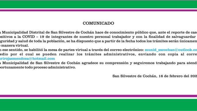 La Municipalidad Distrital de San Silvestre de Cochán comunica a la población y agradece su comprensión.
