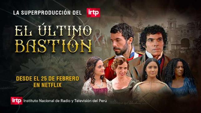 """""""El último bastión"""": La galardonada producción del IRTP llega a Netflix"""