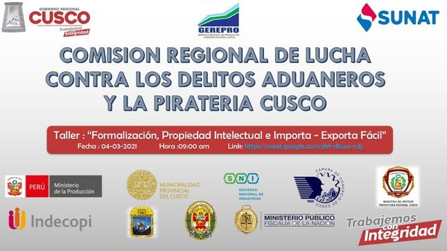 Comisión Regional de lucha contra los delitos Aduaneros y la piratearía del Cusco