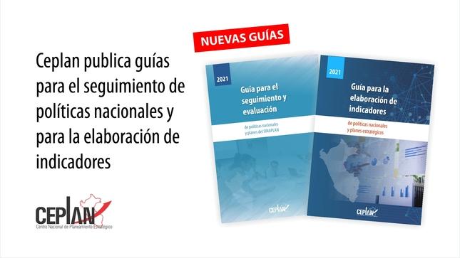 Ceplan publica guías para el seguimiento de políticas nacionales y para la elaboración de indicadores