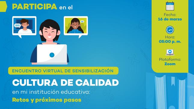Institutos licenciados participan en encuentro virtual sobre la cultura de la calidad