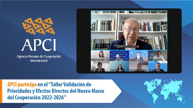Perú valida el nuevo Marco de Cooperación  de Naciones Unidas para el periodo 2022-2026