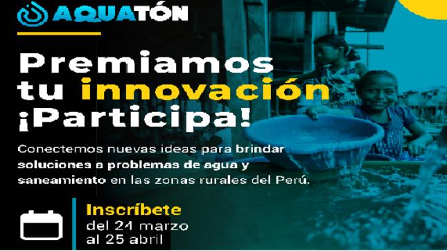 El Programa Nacional de Saneamiento Rural te invita a participar en el Aquaton 2021
