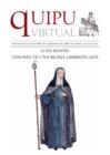 """Vista preliminar de documento Quipu Virtual Nº 45 : """"Luisa Benites, visiones de una monja lambayecana"""""""