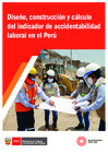 Vista preliminar de documento Diseño, construcción y cálculo del indicador de accidentabilidad laboral en el Perú