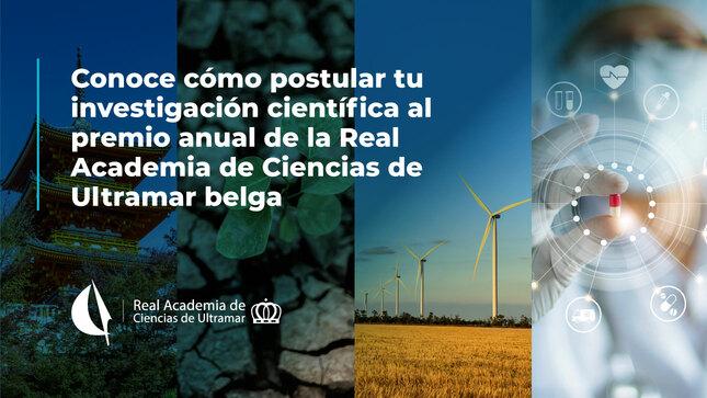Conoce cómo postular tu investigación científica al premio anual de la Real Academia de Ciencias de Ultramar belga