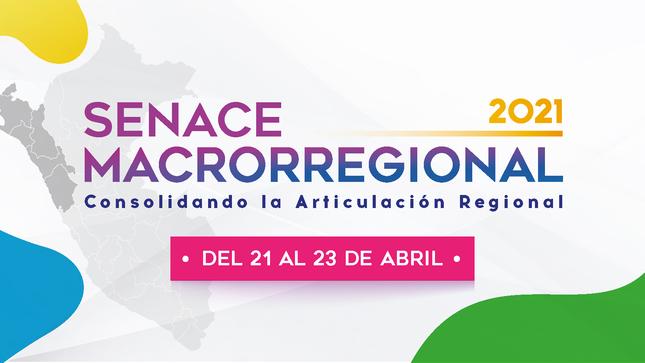 """""""Senace Macrorregional 2021"""" informará sobre la certificación ambiental a equipos técnicos regionales"""
