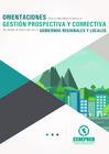 Vista preliminar de documento Orientaciones para la implementación de la Gestión Prospectiva y Correctiva del Riesgo de Desastres en los Gobiernos Regionales y Locales