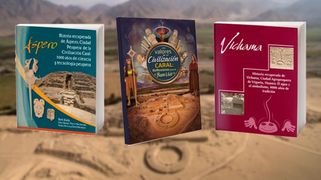 Día del Libro: conoce las publicaciones sobre la Civilización Caral