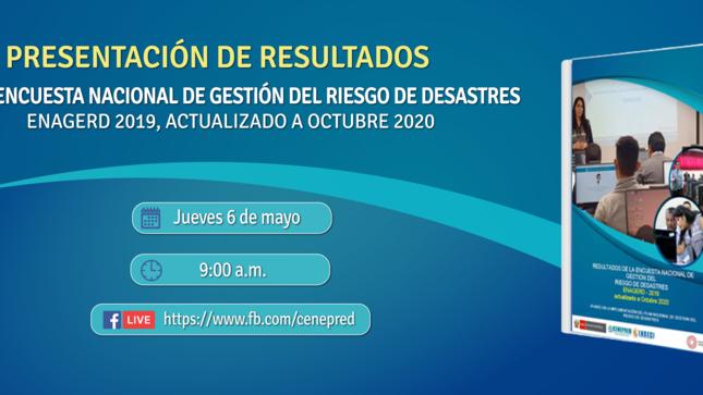 Cenepred e Indeci presentarán los resultados de la ENAGERD 2019, actualizado a octubre 2020 en Mesa de Trabajo virtual