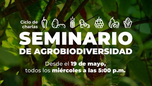 """Concytec inicia """"Seminario de Agrobiodiversidad"""", un ciclo de charlas para conocer la ciencia de nuestra biodiversidad"""