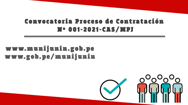 Convocatoria Proceso de Contratación Nº 001-2021-CAS/MPJ