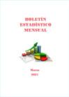 Vista preliminar de documento Boletín Estadístico - Marzo 2021