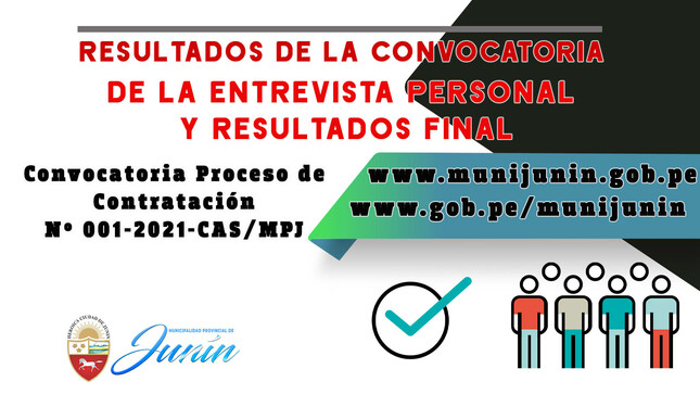 Resultados de la Convocatoria CAS N° 001-2021-MPJ - FINALES
