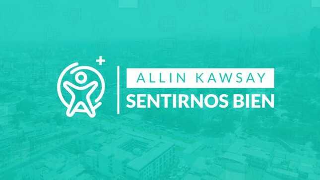 Minsa lanza programa digital especializado en salud mental 'Allin Kawsay, Sentirnos Bien'