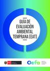 Vista preliminar de documento Guía de Evaluación Ambiental Temprana (EAT)