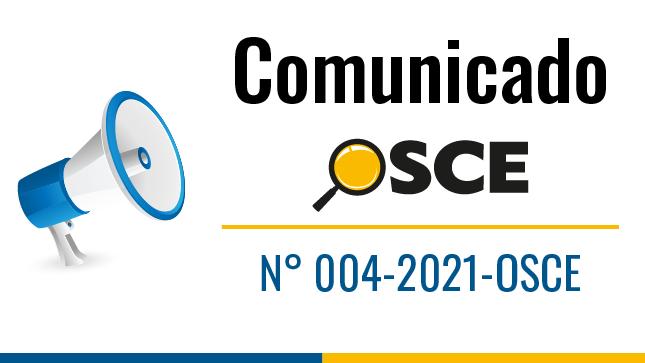 Comunicado N° 004-2021-OSCE