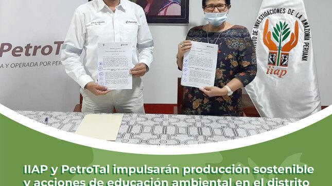 IIAP y Petrotal impulsarán producción sostenible y acciones de educación ambiental