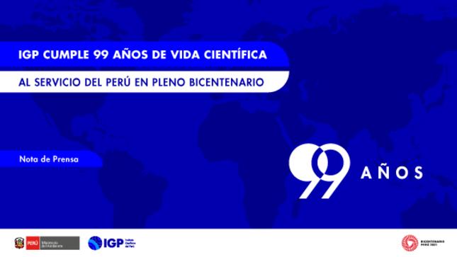 IGP cumple 99 años de vida científica al servicio del Perú en pleno Bicentenario