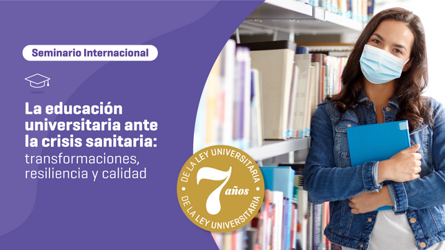 SUNEDU organiza seminario internacional sobre la educación universitaria ante la crisis sanitaria