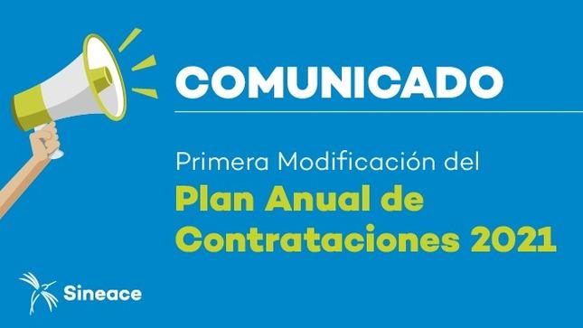 Primera modificación del Plan Anual de Contrataciones 2021