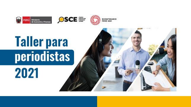 Periodistas a nivel nacional participan en taller virtual sobre contrataciones públicas organizado por OSCE