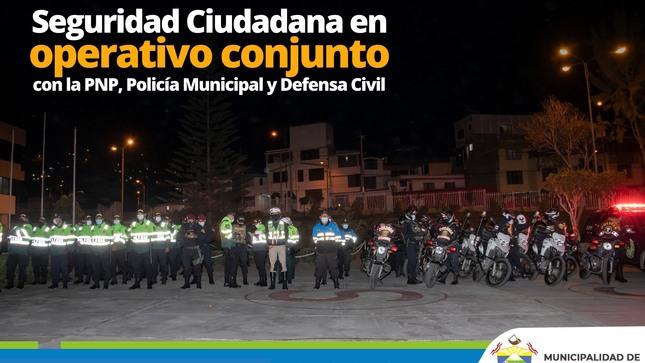 Seguridad Ciudadana en operativo conjunto con la PNP, policía municipal y defensa civil