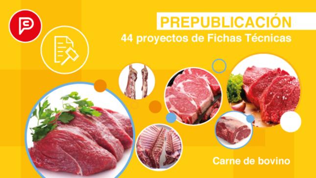 PERÚ COMPRAS recabará opinión de proveedores y usuarios sobre 44 proyectos de Fichas Técnicas de carne de bovino