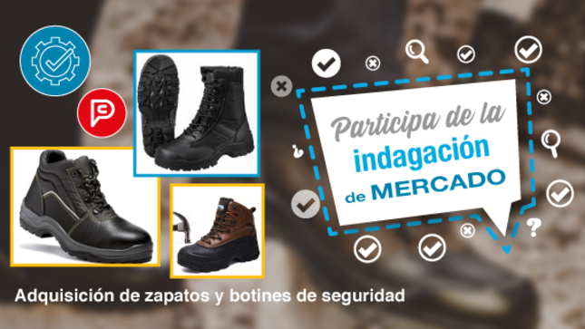 PERÚ COMPRAS: Proveedores de calzado de seguridad pueden participar en indagación de mercado