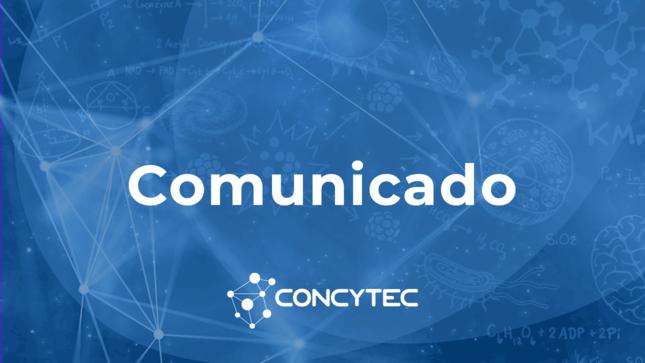 Comunicado - Postergación de convocatoria Renacyt