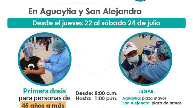 El proceso de vacunación contra la COVID -19 continúa en Aguaytía y San Alejandro.