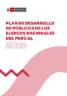 Vista preliminar de documento Plan de desarrollo de públicos de los Elencos Nacionales del Perú al 2022