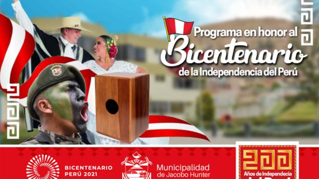 Programa en Honor al Bicentenario ¡Vive la Fiesta del Bicentenario en Jacobo Hunter!