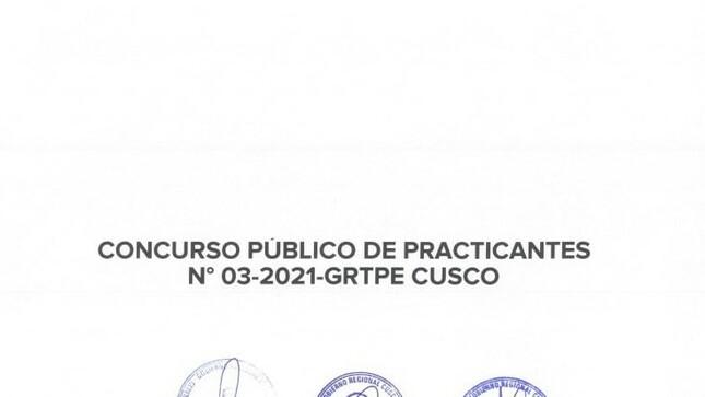Resultados Finales de Concurso Público de Practicantes N°003-2021-GRTPE CUSCO