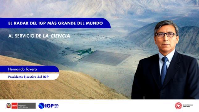 Columna de Opinión: El radar del IGP más grande del mundo al servicio de l...
