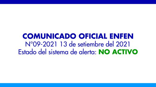 ENFEN N°09- 2021: Estado del sistema de alerta: No Activo