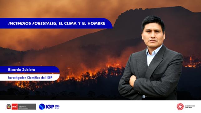 Columna de Opinión: Incendios forestales, el clima y el hombre