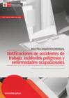 Vista preliminar de documento Notificaciones de accidentes de trabajo, incidentes peligrosos y enfermedades ocupacionales - Boletín Estadístico Mensual N°07 - Año 10 - Edición Julio 2021