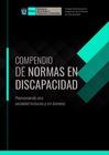 Ver informe Compendio de Normas en Discapacidad