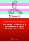 Ver informe Informe sobre la situación de la identidad de género de las personas trans en el Perú