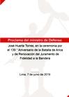 Ver informe Proclama del ministro de Defensa en el 139.° Aniversario de la Batalla de Arica y Renovación del Juramento de Fidelidad a la Bandera