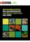 Ver informe Situación actual de las especies de anfibios y reptiles del Perú