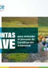 Ver informe Preguntas Claves para entender el proceso de Certificación Ambiental