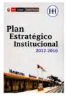 Ver informe Plan estratégico institucional 2012 - 2016
