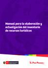 Ver informe Manual para la Formulación de Inventario de Recursos Turísticos a Nivel Nacional