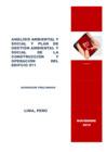 Ver informe Análisis ambiental y social y plan de gestión ambiental y social de la construcción y operación del edificio 911