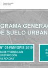 """Ver informe Concurso N° 05-FMV/GPIS-2019 Programa de Vivienda AVN Reconstrucción """"Las Acacias"""""""