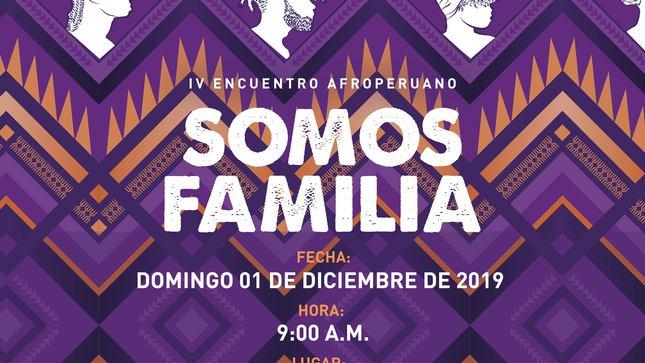 """Ministerio de Cultura realizará el IV Encuentro Nacional de Organizaciones Afroperuanas """"Somos Familia"""""""