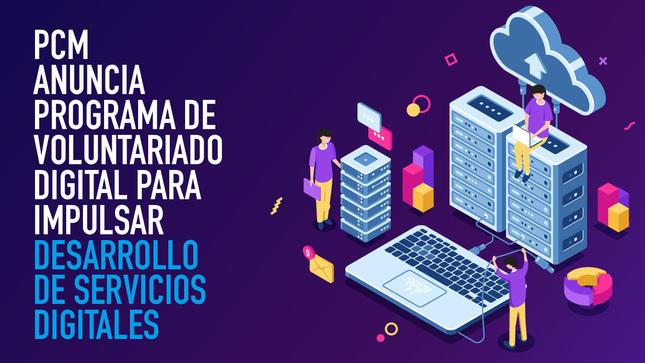 PCM anuncia Programa de Voluntariado Digital para impulsar  desarrollo de servicios digitales